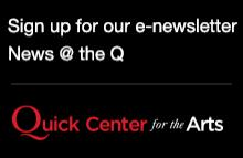Sign up for News at the Q e-newsletter